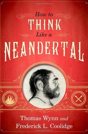 how-to-think-like-a-neandertal-thumb-300x455-171911